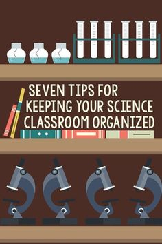 Seven Tips for Keeping Your Science Classroom Organized - Science and Math with Mrs. Lau A great blo Science Lessons, Teaching Science, Science Education, Science Activities, Physical Science, Science Experiments, Science Resources, Teaching Ideas, Preschool Science