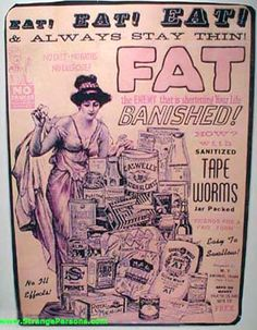 eat & always stay thin.. how? With sanitized tape worms, of course. Vintage advertisement