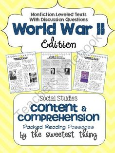 World War 2 WWII Nonfiction Leveled Texts with Comprehension Questions from The Sweetest Thing on TeachersNotebook.com -  (38 pages)  - These World War 2 (WWII) passages were written with 5th grade Social Studies standards in mind, but certainly could be used with other grade studying the content or during nonfiction text instruction.  This product contains 18 nonfiction leveled texts tot