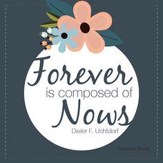 """Thought from the book """"A Summer with Great-Aunt Rose,"""" by Dieter F. Uchtdorf"""