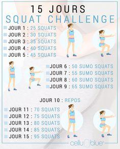 Vous aussi lancez-vous dans le Squat Challenge pendant 15 jours ! C'est parti ! squat challenge