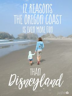 12 Reasons the Oregon Coast is Even Better than Disneyland | How Does She