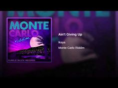 Ain't Giving Up - YouTube