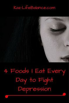 4 foods I eat every day to fight depression