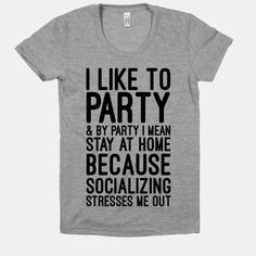 29ac237c32 Socializing Stresses Me Out | T-Shirts, Tank Tops, Sweatshirts and Hoodies
