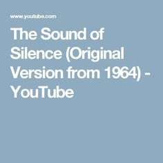 2cbefcdbe911 The Sound of Silence (Original Version from 1964)