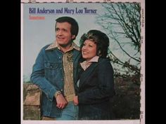 Bill Anderson & Mary Lou Turner ~ Where Are You Going, Billy Boy?