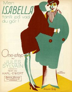 Illustrated Sheet Music by N. G. Granath, 1929, 'Men Isabella tänk pa vad du gör'.