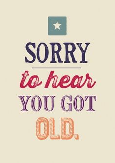 Belated birthday wishes! Old Birthday Cards, Happy Birthday Meme, Happy Birthday Pictures, Birthday Wishes Quotes, Happy Birthday Messages, Birthday Greetings, Funny Birthday Quotes, Belated Birthday Wishes, Happy Birthday Quotes For Him
