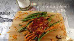 Tangerine Ginger Salmon en Papillote - Colleen's Kitchen