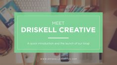Meet Driskell Creative - a introduction to a branding and web development company in Birmingham, Alabama.