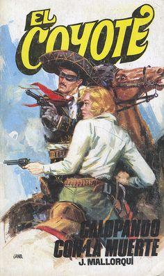 Galopando con la muerte. Ed. Favencia, 1974. (Col. El Coyote ; 41)