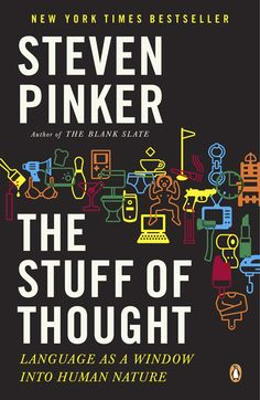 The Stuff of Thought: Language as a Window Into Human Nature by Johnstone Family Professor of Psychology Steven Pinker (Paperback / softback) for sale online Reading Lists, Book Lists, Good Books, Books To Read, Philosophy Books, Science Books, Penguin Books, Reading Levels, Book Projects