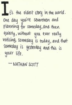 skills and deb one tree hill * skills one tree hill . skills taylor one tree hill . skills and deb one tree hill . one tree hill quotes skills Quotable Quotes, Lyric Quotes, Words Quotes, Wise Words, Sayings, Lyrics, Cute Quotes, Great Quotes, Quotes To Live By