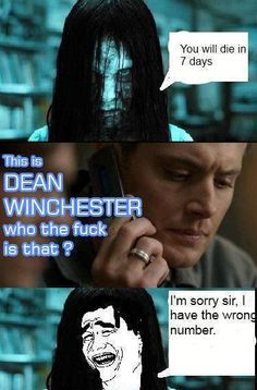 Don't mess with Dean Winchester
