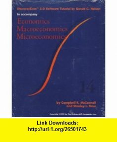 DiscoverEcon 3.0 Software Tutorial to Accompany Economics Macroeconomics Microeconomics Campbell R. McConnell, Stanley L. Brue, Gerald C. Nelson ,   ,  , ASIN: B0039D2R3S , tutorials , pdf , ebook , torrent , downloads , rapidshare , filesonic , hotfile , megaupload , fileserve