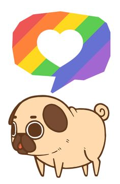 Puglie supports equality, love, respect, and pride :]  Happy Pride everyone