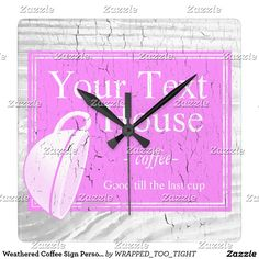 Weathered Coffee Sign Personalize Square Wall Clock