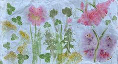 "... the ""hammer technique"" of flowers and leaves onto fabric. Love love love!"