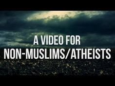 Show This Video To Non-Muslims Athiests - YouTube