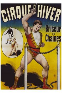 Search Briseurs De Chaines Cirque Dhiver Posters, Art Prints, and Canvas Wall Art. Barewalls provides art prints of over 33 Million images. Circus Poster, Retro Poster, Poster Art, Poster Prints, Vintage Advertising Posters, Vintage Advertisements, Vintage Posters, French Posters, Old Circus