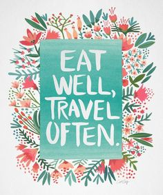 Eat Well, Travel Often Bouquet Art Print by Cat Coquillette