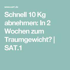 Schnell 10 Kg abnehmen: In 2 Wochen zum Traumgewicht? | SAT.1