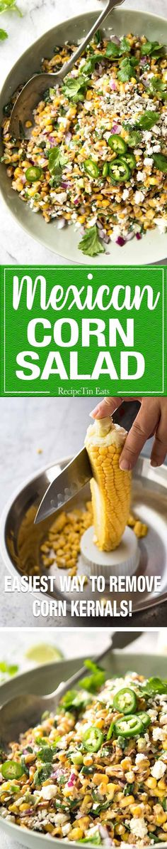 Mexican Corn Salad - Inspired by the famous Mexican street corn, this is a terrific way to use corn for an irresistible side!