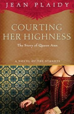 Jean Plaidy - Courting Her Highness