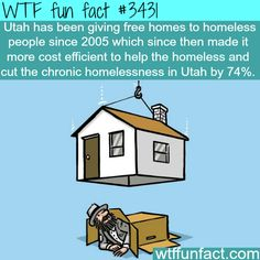 Utah's solution to the homeless problem - WTF fun facts Wow but we just had the conversation about this today. I'd love to see research about the longevity of this!