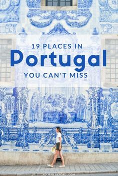 19 Places You Can't Miss in Portugal. Explore Portugal's beautiful cities, towns, beaches and islands. Travel in Europe.
