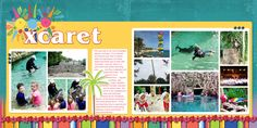 Scraps of Shirlee: Cancun Mexico 2014 Xcaret Double 2-Page Scrapbook Layout