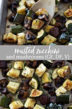 Roasted zucchini and mushrooms are zucchini, cremini mushrooms and thyme roasted to perfection. Its an easy vegetable side dish that the whole family will love! Mushroom Side Dishes, Easy Vegetable Side Dishes, Vegan Side Dishes, Vegetable Sides, Side Dishes Easy, Veggie Dishes, Side Dish Recipes, Vegetable Recipes, Mushroom Vegetable
