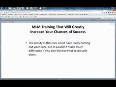 MLM Training Weekly Webinar 4-6-12  http://www.youtube.com/watch?v=clkZSMkVFmU