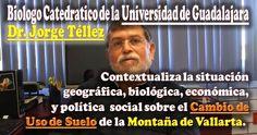 Opinión Inercial: La principal amenaza en la montaña es el cambio de uso de suelo: Jorge Téllez. #Video #Comparte!!