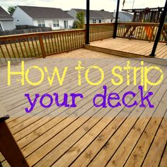 how to strip a deck @ Infarrantly Creative.  I've stripped my deck a couple times and it is an intensive process.  I've not done it this way, but want to keep this in mind for the next time.
