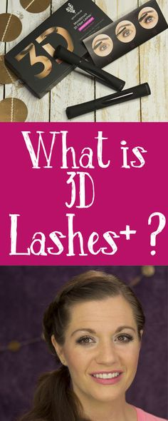 What exactly are 3D lashes plus?  Want thicker lashes without falsies?  Check out this video!