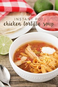 This Instant Pot chicken tortilla soup is incredibly flavorful, and has just a thirty minute cook time! A savory and delicious dinner that's perfect for a busy night.
