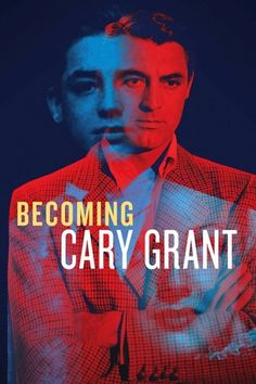 Deauville Becoming Cary Grant de Mark Kidel : critique Cary Grant, Latest Movies, New Movies, Frances Movie, Film 2017, Carole Lombard, Streaming Vf, Movies 2019, Scouts