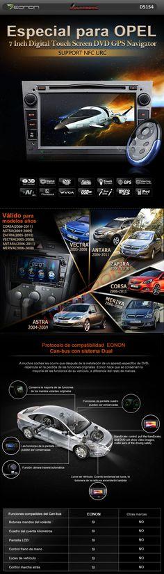Radio GPS Especial OPEL Eonon D5154 Pantalla 7 pulgadas.- Menu en Español- Mando a distancia especial Eonon URC-  con Mapas de Europa- Gran calidad de imagen -Alta Resolución Formatos: DivX5.0/ AVI/ DVD/ VCD/ MP3/ CD/ JPEG- 12 Fondos de pantallas- Logo de vehiculo - 7 Colores a escojer en la botonera LED- Potencia: 4 x 65W- Mandos del volante ( can bus incluido)-DUAL ZONE -Teléfono manos libres a través del Bluetooth- Puerto USB /SD - Entrada iPOD -Antena de GPS incluida.Precio 469€