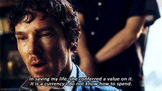 He thinks of himself as worthless and suddenly someone makes him worth something *clutches chest*<<< THANKS FOR MORE FEELS Sherlock Tumblr, Sherlock Fandom, Sherlock John, Sherlock Mind Palace, The Lying Detective, Elementary My Dear Watson, Sherlolly, Benedict Cumberbatch Sherlock, 221b Baker Street