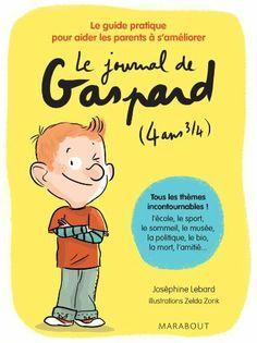 Le journal de Gaspard, 4 ans 3/4 de Joséphine Lebard, http://www.amazon.fr/dp/2501090969/ref=cm_sw_r_pi_dp_3.iHtb15ZYAZF/280-9134012-0631410
