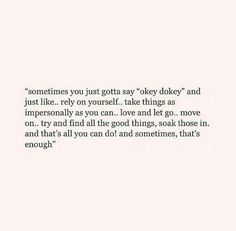 note to self- read when anxious. Self Love Quotes, Mood Quotes, Positive Quotes, Quotes To Live By, Motivational Quotes, Life Quotes, Inspirational Quotes, Cry Quotes, Regret Quotes