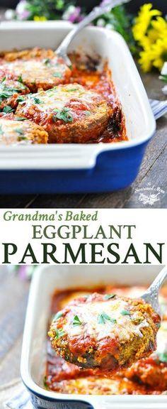 Grandma's Baked Eggplant Parmesan   Vegetarian Recipes Easy   Vegetarian Meals   Easy Dinner Recipes   Dinner Ideas   Italian Recipes   Italian Food