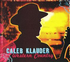 Western Country:   Western Country/b is Caleb Klauder's new album that follows hot in the tails of his critically acclaimed DANGEROUS MEs and POISONOUS YOUs/b.  Western Country/b is an excellent selection of Caleb's original, yet classic, songs along with some of his favorite songs from the great era of 1950's Nashville.  This is a country record in the vintage setting.  Caleb plays and sings from the heart in a pure and unadulterated way. If you like Hank, or George, you'll like Caleb...