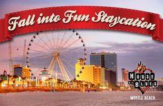Fall into Fun Staycation - HOB Myrtle Beach