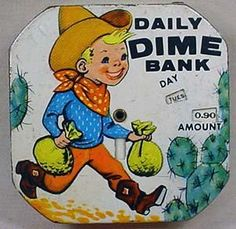 "Vintage tin litho ""Daily Dime Bank"" with sweet cowboy art"