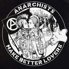 Anarchists make better lovers