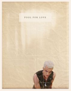 buffy the vampire slayer Spike poster - Fool For Love