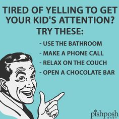 Kid's Attention - So true. Makes me laugh...and cry a little.